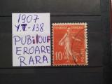 1907-Franta-Semanatoarea-Y.T.138-REPUBilOUF-EROARE-stampilat-RAR, Nestampilat