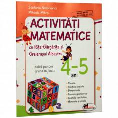 Activitati matematice cu Rita Gargarita si Greierasul Albastru - (caiet) grupa mijlocie 4-5 ani - Mihaela Mitroi, Stefania Antonovici