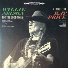 Willie Nelson For The Good Times A Tribute To Ray Price LP (vinyl)