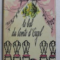 LE BAL DU COMTE D ' ORGEL par RAYMOND RADIGUET , 1965