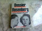 DOSSIER ROSENBERG - RONALD RADOSH (CARTE IN LIMBA FRANCEZA)