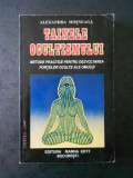 ALEXANDRU MOSNEAGA - TAINELE OCULTISMULUI