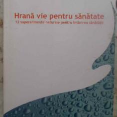 HRANA VIE PENTRU SANATATE - G. MCKEITH