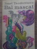 BAL MASCAT-IONEL TEODOREANU