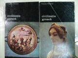 CIVILIZATIA GREACA -FRANCOIS CHAMOUX -BUC.1985 VOL.I-II
