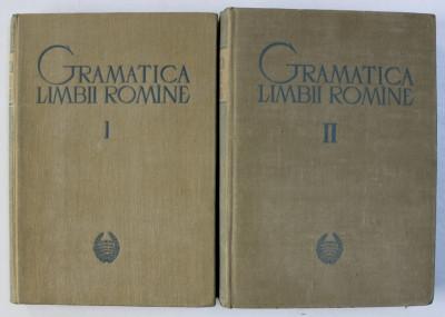 GRAMATICA LIMBII ROMANE, VOL. I - II, EDITIA A II - A REVAZUTA SI ADAUGITA de FINUTA ASAN, RODICA OCHESANU, I. RIZESCU, MIRCEA MITRAN, 1963 foto