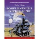 Ocolul pamantului in 80 de zile. Clasicii literaturii in benzi desenate - Jules Verne