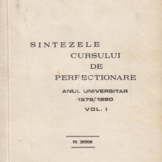 Sintezele cursului de perfectionare, anul universitar 1979/1980, vol. 1, 2