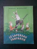 SERGUEI MIKHALKOV - LE LAPEREAU FANFARON / IEPURELE FANFARON (1956, in franceza)