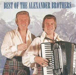 CD The Alexander Brothers ‎– Best Of The Alexander Brothers, original