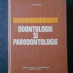 V. SEVERINEANU - ODONTOLOGIE SI PARONTOLOGIE