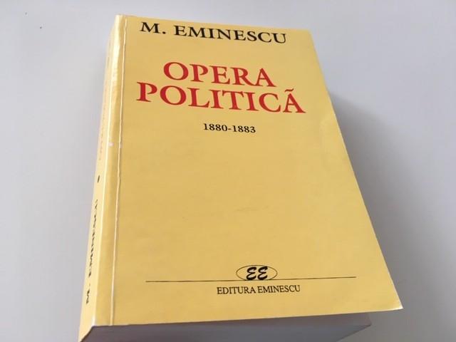 EMINESCU, OPERA POLITICA,VOL.2 REPRODUCE EDITIA 1941 INGRIJITA DE I. CRETU