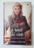 Markus Zusak - Hotul De Carti (Ed. RAO 2011, Coperti Cartonate Cu Supracoperta)