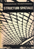 Structuri Spatiale - Constantin Avram, Decebal Anastasescu - Tiraj: 3740 Ex.