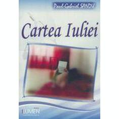 Cartea Iuliei - Paul Gabriel SANDU