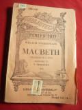 W.Shakespeare - Macbeth -interbelica BPT 139-140, trad.V.Demetrius ,163 pag