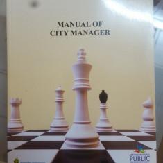 Manual of city manager, Manualul administratorului orașului, București 201