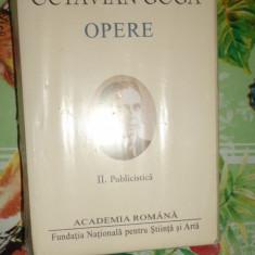 Octavian Goga - Opere vol.2 - Publicistica / Academia Romana