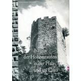 Burgen der Hohenstaufen in der Pfalz und im Elsab