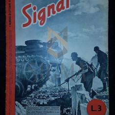 """REVISTA DE PROPAGANDA HITLERISTA """"SIGNAL"""", NUMARUL 19 DIN OCTOMBRIE 1942 - SIGNAL, REVISTA DE PROPAGANDA HITLERISTA, NUMARUL 19 DIN OCTOMBRIE 1942"""