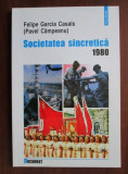 SOCIETATEA SINCRETICA 1980 - FELIPE GARCIA CASALS