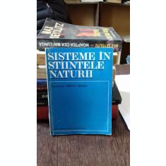 SISTEME IN STIINTELE NATURII - MIRCEA MALITA