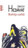Bufnita oarba | Sadegh Hedayat, Polirom