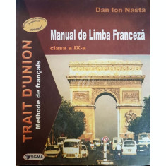 Trait d Union. Manual de limba franceza, clasa a IX-a