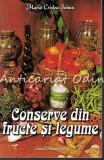 Cumpara ieftin Conserve Din Fructe Si Legume - Maria Cristea Soimu