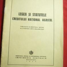 Legea si Statutele Creditului National Agricol -Ed.Monitorul Oficial 1943, 31pag