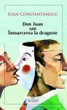Don Juan sau Întoarcerea la dragoste