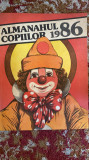 ALMANAHUL COPIILOR 1986/STARE PERFECTA