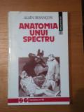 ANATOMIA UNUI SPECTRU- ALAIN BESANCON, BUC.1922