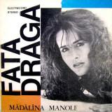 Vinila Mădălina Manole – Fată Dragă