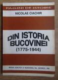 Din istoria Bucovinei  : (1775-1944) / Nicolae Ciachir
