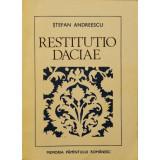 Restitutio Daciae - Stefan Andreescu