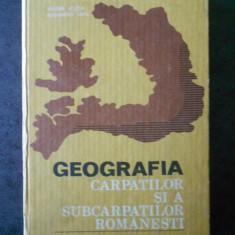 V. VELCEA, ALEXANDRU SAVU - GEOGRAFIA CARPATILOR SI A SUBCARPATILOR ROMANESTI