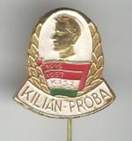 Insigna Socialism - Pionieri Tineret - 1919-1957 KISZ - Kilian Proba - Ungaria