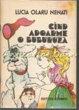 Cumpara ieftin Cand Adoarme O Buburuza - Lucia Olaru Nenati - Ilustratii: Dana Schobel-Roman
