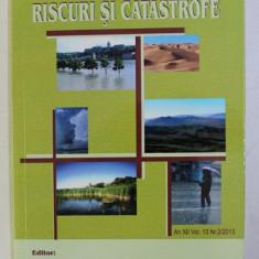 RISCURI SI CATASTROFE , AN XII VOL. 13 NR. 2 / 2013 de VICTOR SOROCOVSCHI