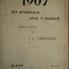 1907 DIN PRIMAVARA PANA'N TOAMNA. CATEVA NOTE de I. L. CARAGIALE 1907