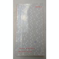 Deconstructia - Lorena Armulescu - carte filosofie