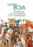 Istorie si mit in constiinta romaneasca/Lucian Boia, Humanitas