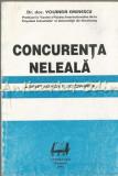 Concurenta Neleala. Drept Roman Si Comparat - Yolanda Eminescu