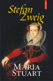 Maria Stuart/Stefan Zweig