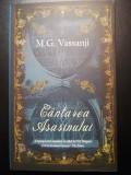 M.G. Vassanji - Cantarea asasinului