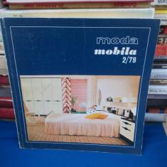 MODA : MOBILA , PUBLICATIE SEMESTRIALA ILUSTRATA , NR. 2 / 1979