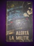 HOPCT ALERTA LA MILITIE /  1970 / 254   PAGINI