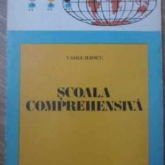 SCOALA COMPREHENSIVA - VASILE ILIESCU