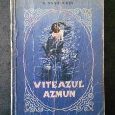 D. NAGHISCHIN - VITEAZUL AZMUN